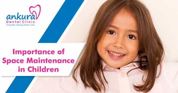 Importance Of Space Maintenance In Children