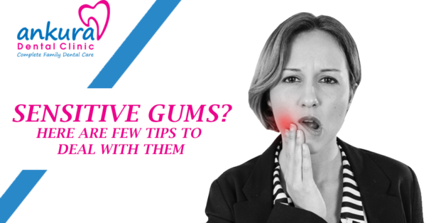 how to take care of sensitive gums